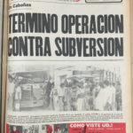 "Diario Latino, 20 de noviembre de 1981. El titular lee, ""En Cabañas: Termino operación contra subversión"". / Diario Latino, November 20, 1981. Headline reads, ""In Cabañas: Anti-subversive operation completed""."